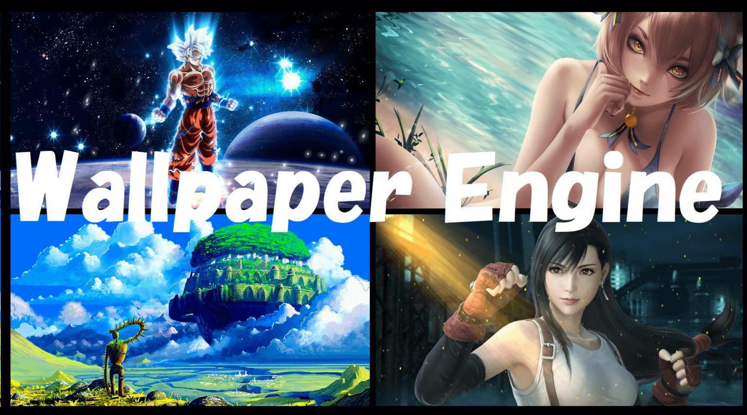 動く壁紙Wallpaper Engine